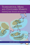Transnational Media and Contoured Markets