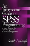 An Intermediate Guide to SPSS Programming