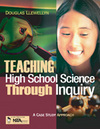 Teaching High School Science Through Inquiry