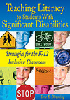 Teaching Literacy to Students With Significant Disabilities