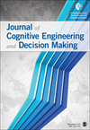 Journal of Cognitive Engineering and Decision Making