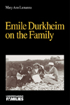 Emile Durkheim on the Family